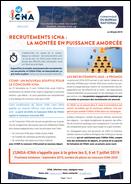 Recrutements ICNA : la montée en puissance amorcée